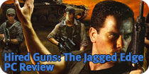 Hired Guns: The Jagged Edge Review